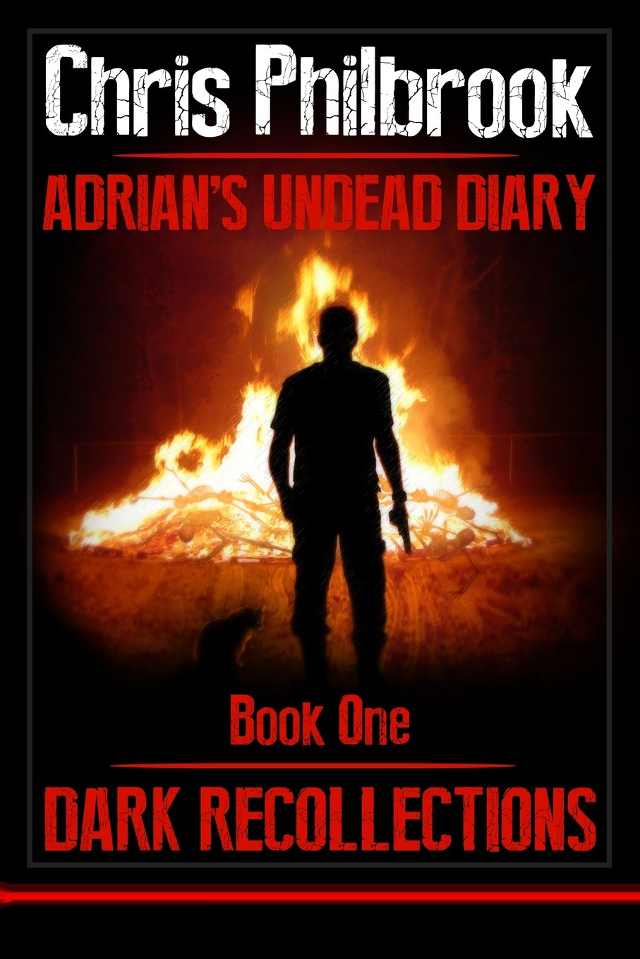 Dark Recollections: Adrian's Undead Diary Book One (volume 1): Chris  Philbrook: 9781493568710: Amazon: Books