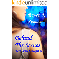 Behind The Scenes: A Lesbian Celebrity Romance (Love In The Limelight Book 3) (English Edition)