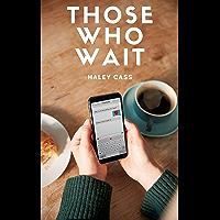 Those Who Wait (English Edition)