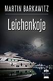 Leichenkoje: SoKo Hamburg 16 - Ein Heike Stein Krimi (Soko Hamburg - Ein Fall für Heike Stein)
