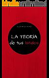 La teoría de tus latidos (Spanish Edition)