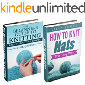 "(2 Book Bundle) ""The Beginners Guide to Knitting"" & ""How to Knit Hats: The Easy Way"""