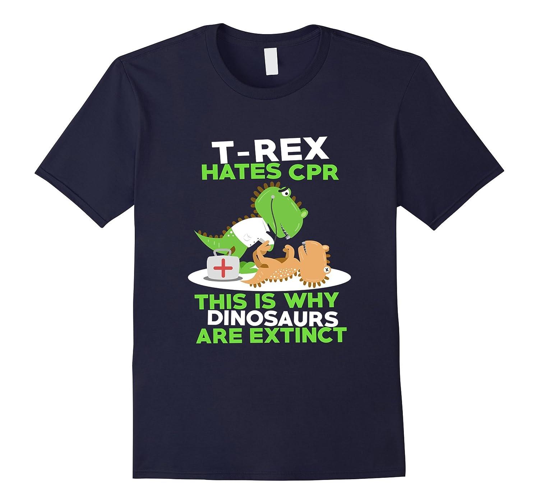 d4dfd2190 FUNNY T-REX HATES CPR T-SHIRT Cute Dinosaur Meme Saying Gift-CL ...