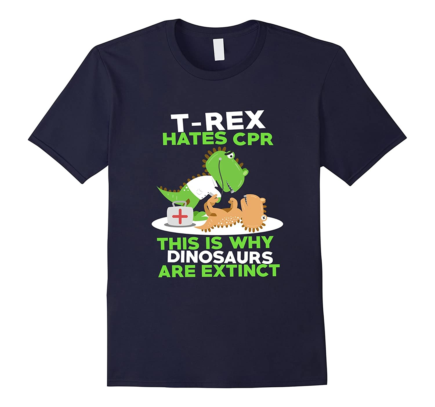 FUNNY T-REX HATES CPR T-SHIRT Cute Dinosaur Meme Saying Gift-CL