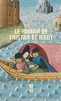 Le Roman De Tristan Et Iseut (Bibliothèque