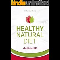 Healthy Natural Diet: El mètodo HND
