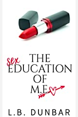 The Sex Education of M.E.: a standalone romance for the over 40 Kindle Edition