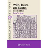 Wills, Trusts, and Estates (Examples & Explanations)