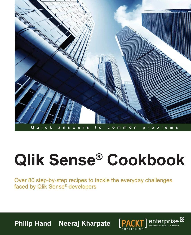 Amazon com: Qlik® Sense Cookbook (9781782175148): Philip