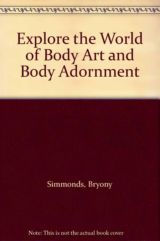Explore the World of Body Art and Body Adornment