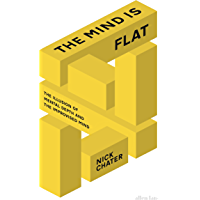 The Mind is Flat: The Illusion of Mental Depth and The Improvised Mind (English Edition)