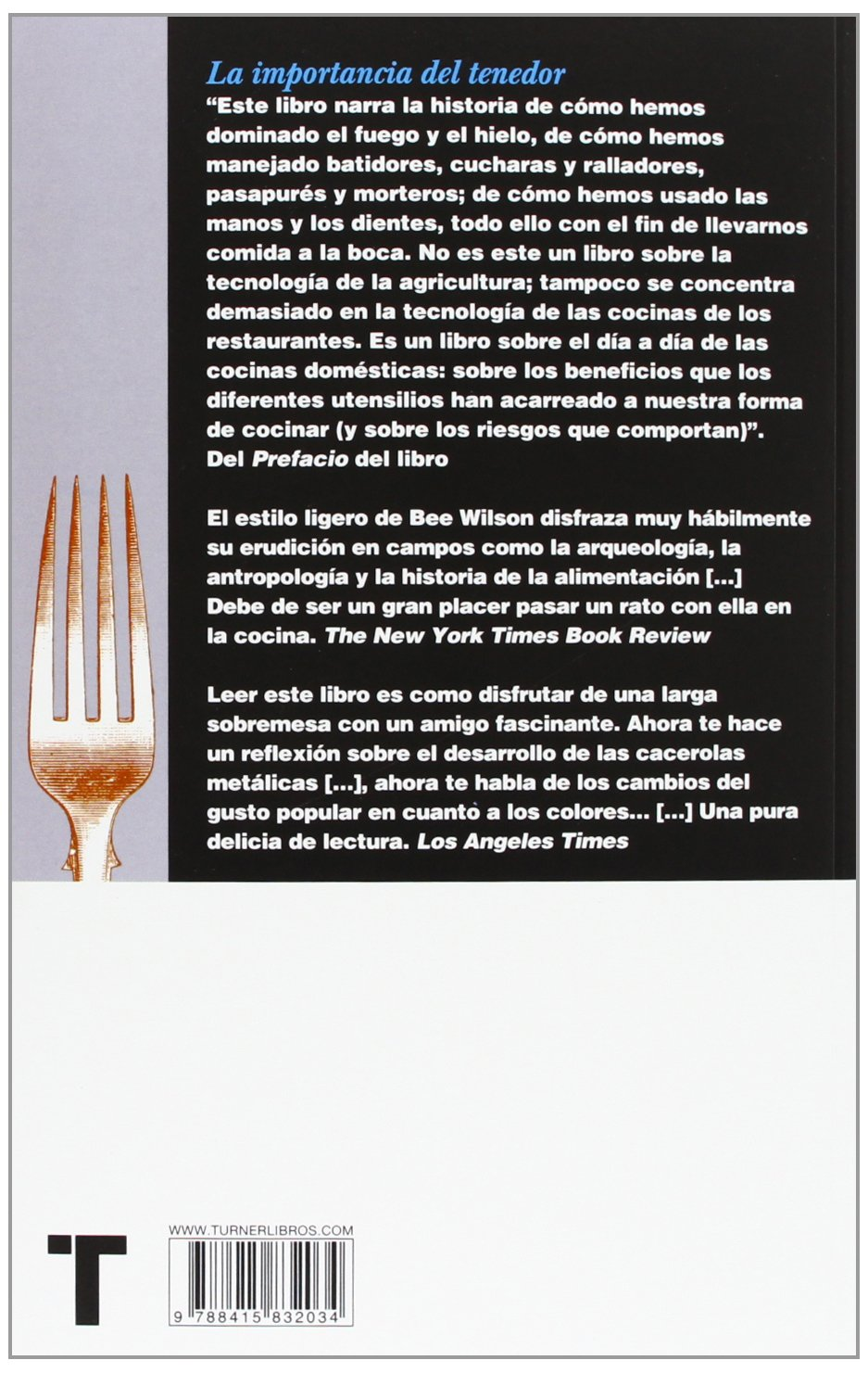 La Importancia Del Tenedor. Historias, Inventos Y Artilugios En La Cocina  Noema: Amazon.es: Bee Wilson, Miguel Ros: Libros