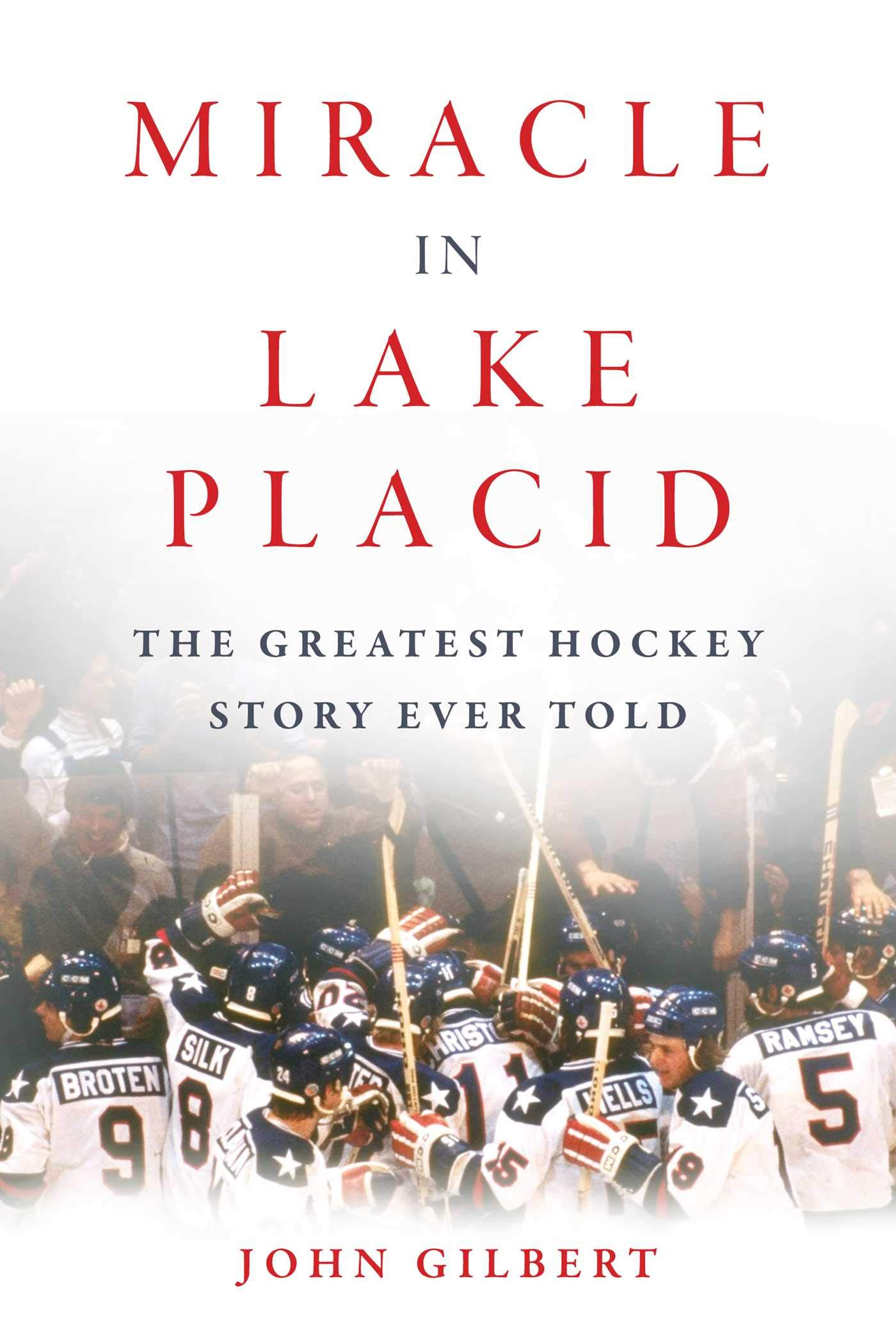 Miracle in Lake Placid: The Greatest Hockey Story Ever Told by Sports Publishing