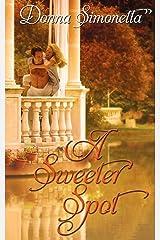 A Sweeter Spot (Rivers Bend Trilogy) Paperback