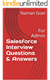 Salesforce Interview Questions & Answers: For Admin