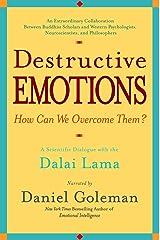Destructive Emotions: A Scientific Dialogue with the Dalai Lama Paperback