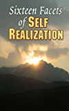 Sixteen Facets of Self Realization
