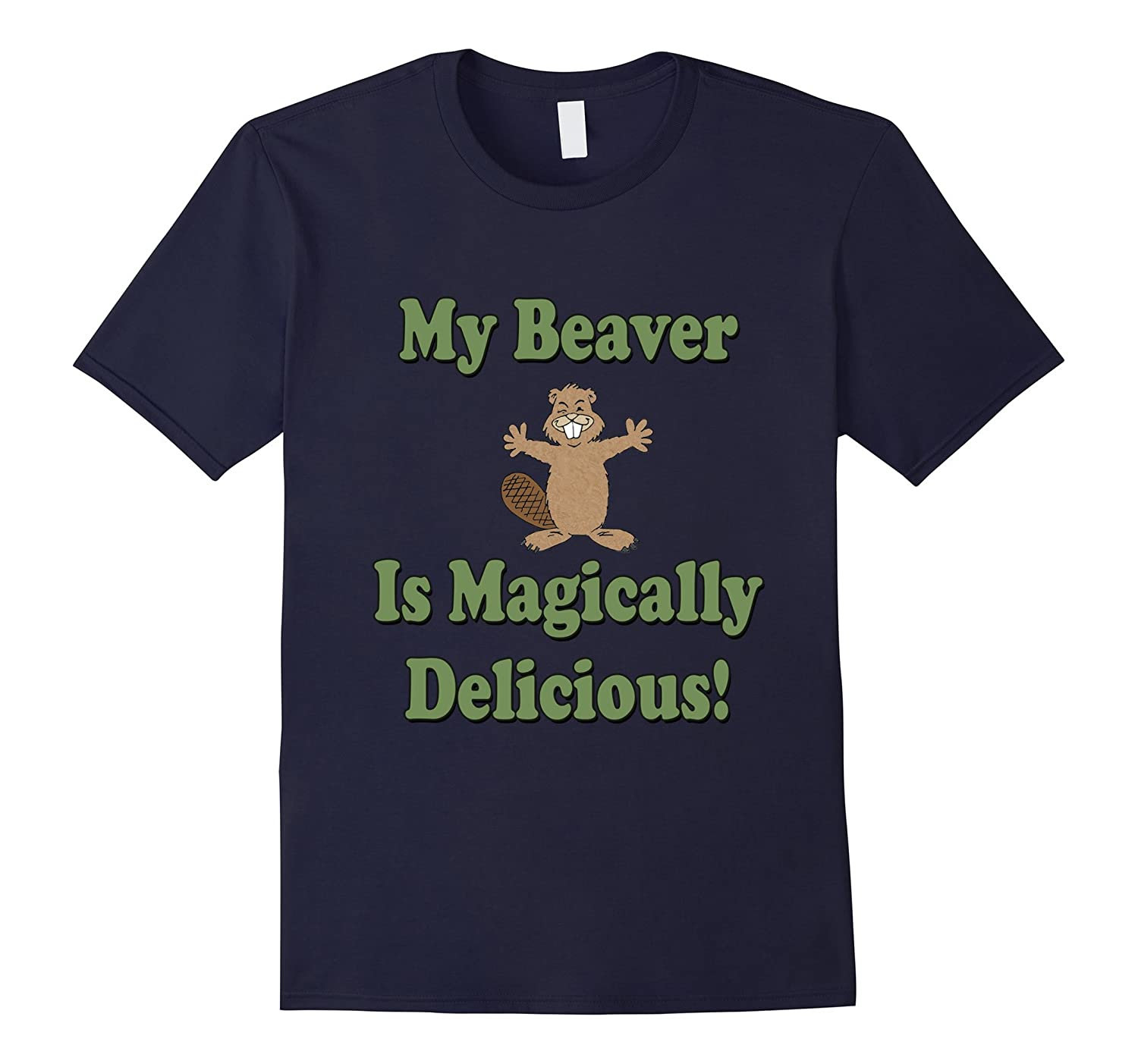 NBW My Beaver is Magically Delicious T-Shirt-TD