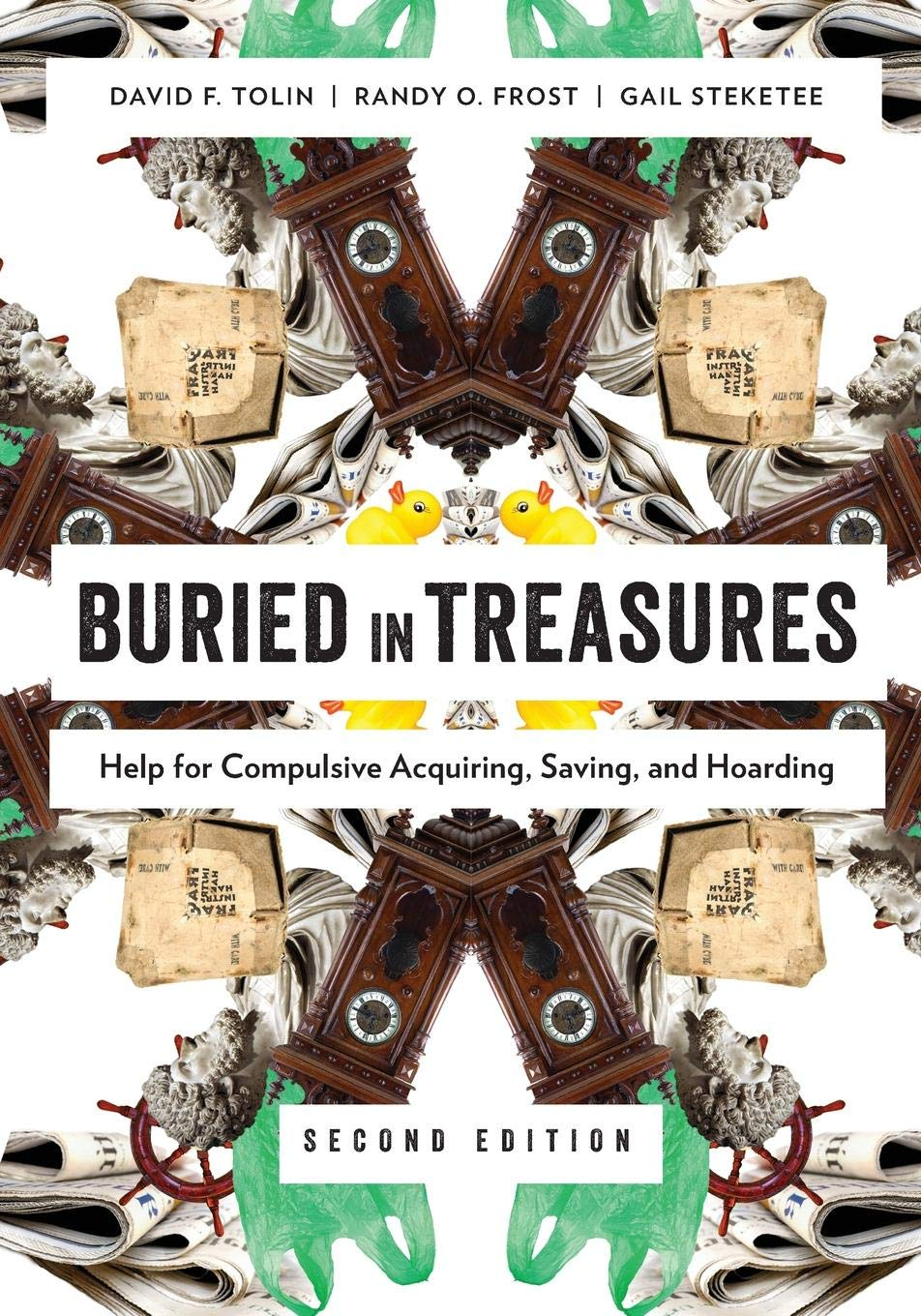 Help for Compulsive Acquiring and Hoarding Saving Buried in Treasures