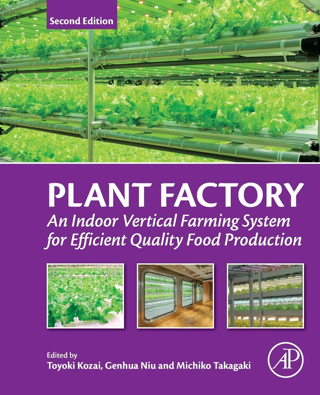 Plant Factory  An Indoor Vertical Farming System For Efficient Quality Food Production