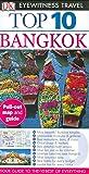 Top 10 Bangkok (Eyewitness Top 10 Travel Guide)