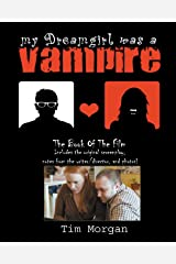 My DreamGirl Was A Vampire: The Book of The Film Paperback