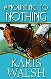 Amounting to Nothing (Mounted)