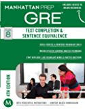 GRE Text Completion & Sentence Equivalence (Manhattan Prep GRE Strategy Guides) (English Edition)