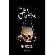 La ley de los caídos (Spanish Edition) Dec 1, 2017