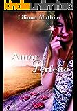 Amor Perfeito (Portuguese Edition)