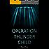 Operation Thunder Child