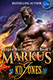 MARKUS (Dragon Warrior Series Book 1)