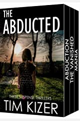 The Abducted: A box set (They kidnapped her family; The ransom: 400 tons of gold.) Kindle Edition