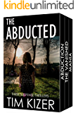 The Abducted: A box set (They kidnapped her family; The ransom: 400 tons of gold.) (English Edition)