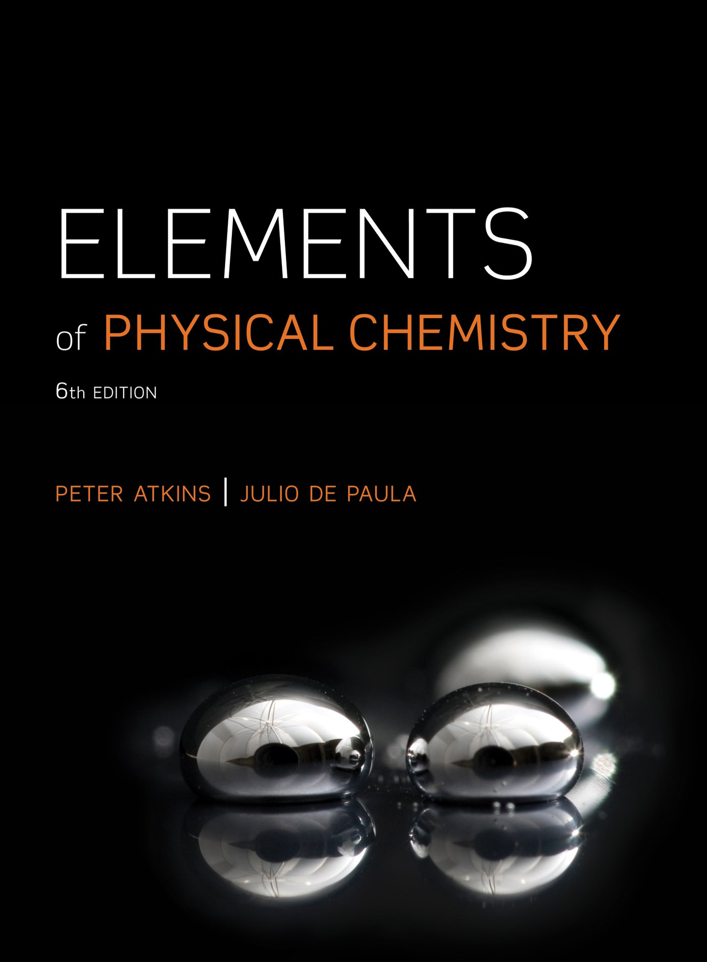 Elements of Physical Chemistry: Peter Atkins, Julio de Paula, David Smith:  9781429287326: Books - Amazon.ca