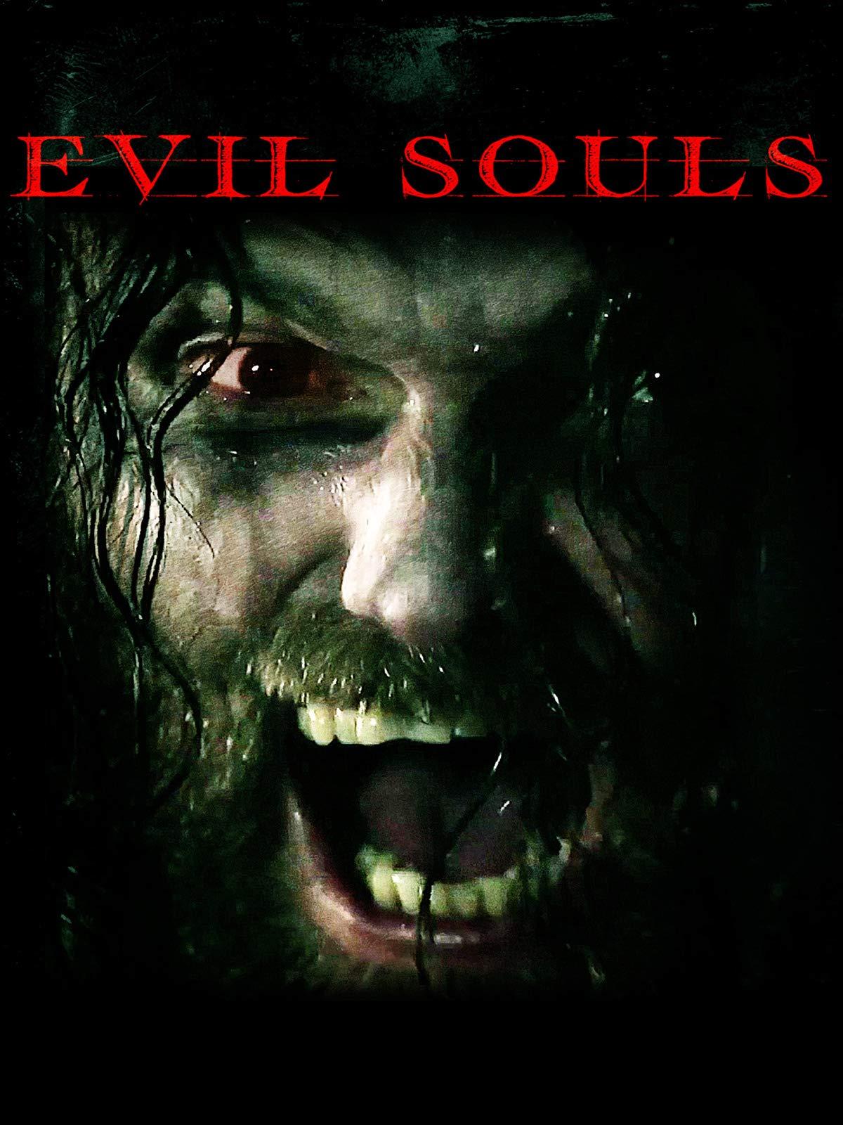 Evil Souls on Amazon Prime Video UK