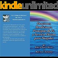 Oraciones, Bendiciones, Principios de Fe, y Servicio Divino para Noajidas