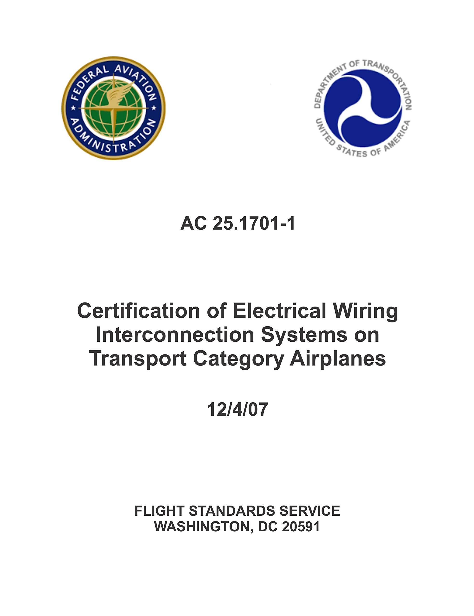 AC_25_1701-1 Certification of Electrical Wiring Interconnection Systems on Transport Category Airplanes [Loose Leaf] PDF