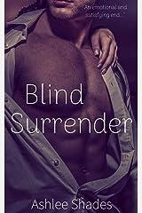 Blind Surrender: A Passionate Billionaire Romance (Submission Book 3) Kindle Edition