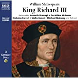 King Richard III: Performed by Kenneth Branagh & Cast (Classic Drama)