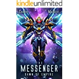 Dawn of Empire: A Mecha Scifi Epic (The Messenger Book 5)