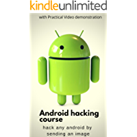 Android  hacking: Hack any phone by sending an image (English Edition)