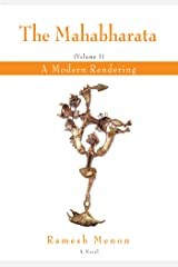 The Mahabharata: A Modern Rendering, Vol 1 Kindle Edition