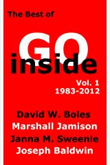 The Best of Go Inside Magazine, Volume 1 (1983-2012) Kindle Edition