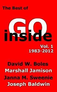 The Best of Go Inside Magazine, Volume 1 (1983-2012)