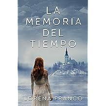 La memoria del tiempo (Spanish Edition) Nov 12, 2018