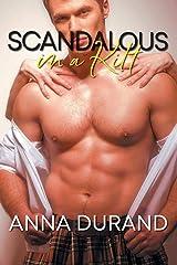 Scandalous in a Kilt (Hot Scots) (Volume 3) Paperback