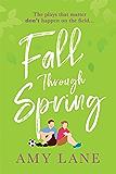 Fall Through Spring (Winter Ball)