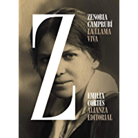 Zenobia Camprubí: La llama viva (Libros Singulares (LS))