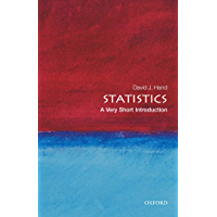 Statistics: A Very Short Introduction (Very Short Introductions Book 196)